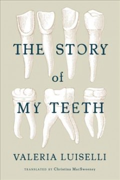The+Story+of+My+Teeth