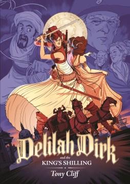 Delilah+Dirk+%26+the+King%27s+Shilling