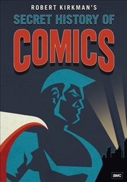 Secret History of Comics