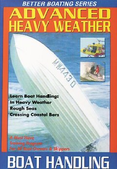 Advanced Heavy Weather Boating