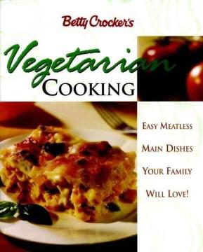 Betty Crocker's Vegetarian Cooking