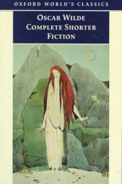 Complete Shorter Fiction