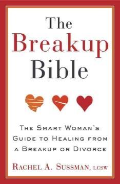 The Breakup Bible