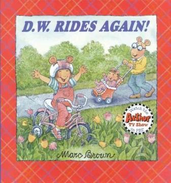 D.W. Rides Again!