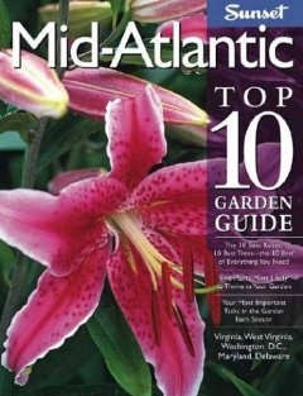 Mid-Atlantic Top 10 Garden Guide