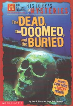 The Dead, the Doomed, and the Buried