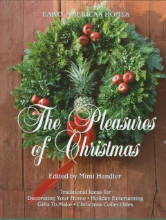 Early American Homes' The Pleasures of Christmas