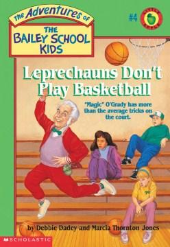Leprechauns Don't Play Basketball