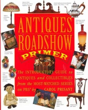 Antiques Roadshow Primer
