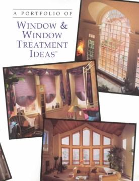 A Portfolio Of Windows & Window Treatment Ideas