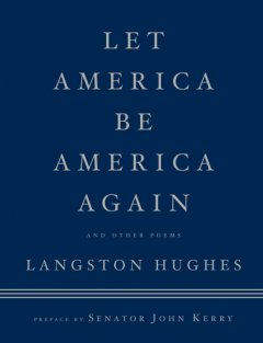Let America Be America Again and Other Poems