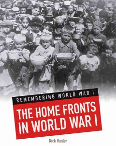 The Home Fronts in World War I