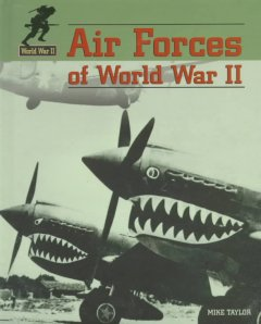 Air Forces of World War II