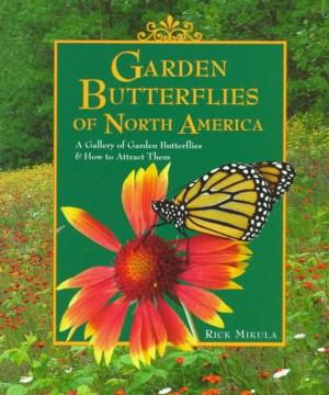 Garden Butterflies of North America