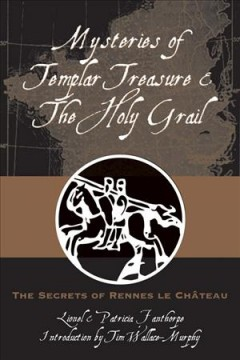 Mysteries Of Templar Treasure & The Holy Grail