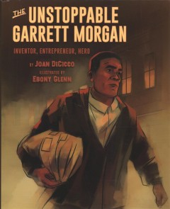 The Unstoppable Garrett Morgan