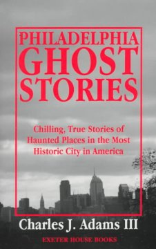 Philadelphia Ghost Stories