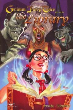 Grimm Fairy Tales Presents