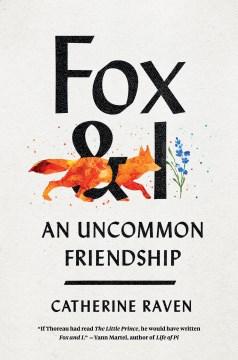 Fox and I