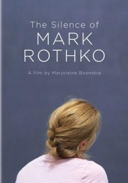 The Silence of Rothko