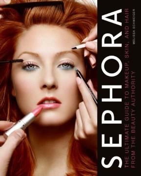 Sephora, the Beauty Authority