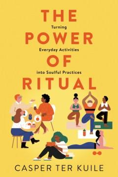The Power of Ritual