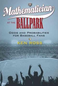 A Mathematician at the Ballpark
