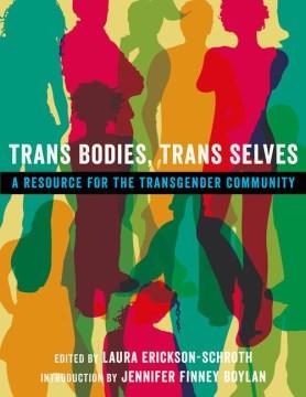 Trans Bodies, Trans Selves