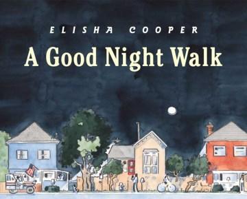 A Good Night Walk