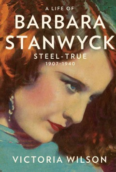 A Life of Barbara Stanwyck