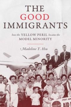 The Good Immigrants