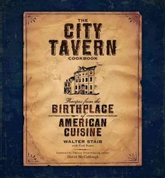 The City Tavern Cookbook