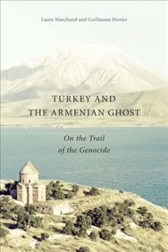 Turkey and the Armenian Ghost