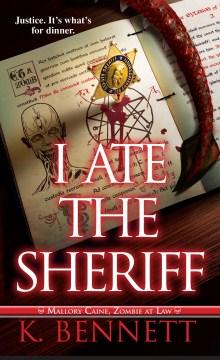 I Ate the Sheriff