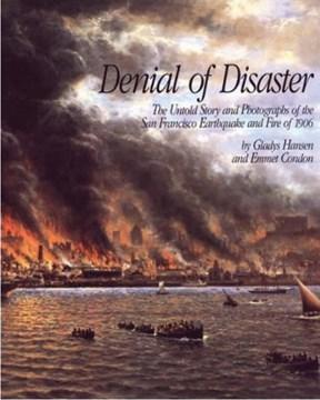 Denial of Disaster