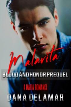 Malavita (Blood and Honor, Prequel)