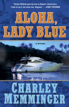 Aloha, Lady Blue