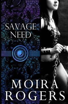 Savage Need (Temple of Luna, #2)