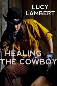 Healing the Cowboy