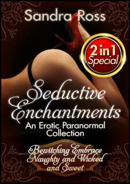 Seductive Enchantments
