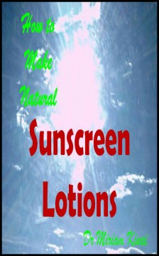 How to Make Natural Sunscreen Lotions