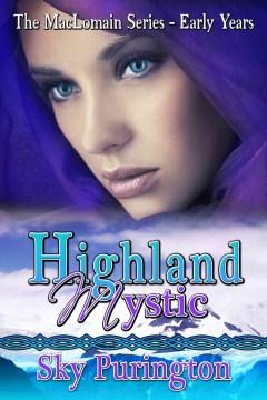 Highland Mystic (The MacLomain Series- Early Years)