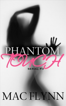 Phantom Touch #3