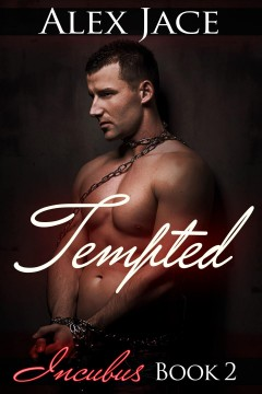 Tempted (Incubus #2)