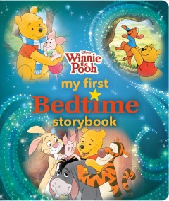 Winnie the Pooh My First Bedtime Storybook
