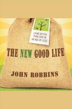 The New Good Life