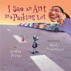 I Saw An Ant in the Parking Lot