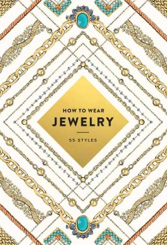 How to Wear Jewelry