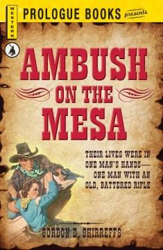 Ambush on the Mesa
