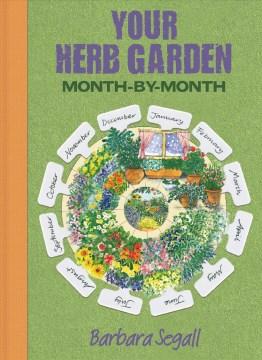 Herb Garden Month by Month